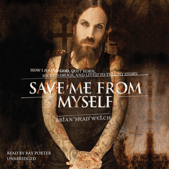 Brian Welch Save Me from Myself