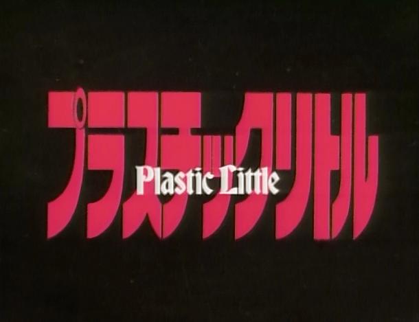 Plastic Little