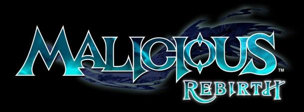 Malicious Rebirth | oprainfall