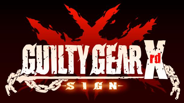 Guilty Gear Xrd -Sign- | oprainfall