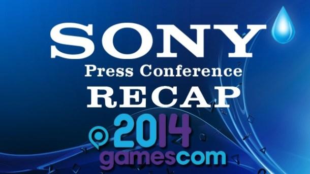 Sony PlayStation Conference Recap - Gamescom 2014