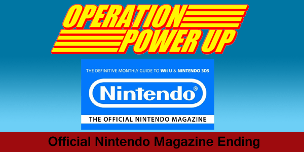 Operation Power Up | Official Nintendo Magazine Ending