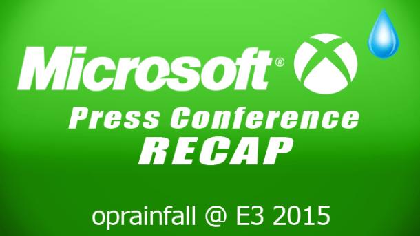 E3 2015 Microsoft Recap