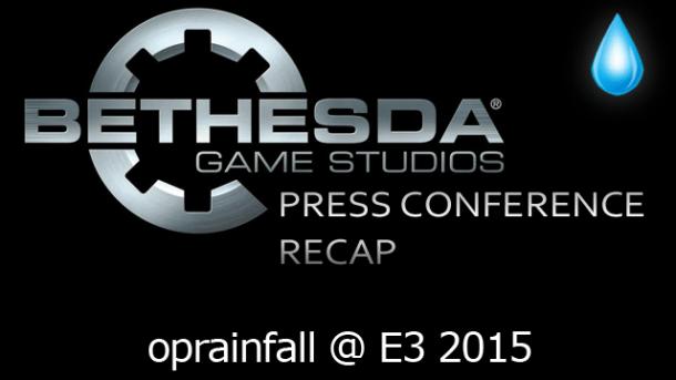 Bethesda Conference - E3 2015