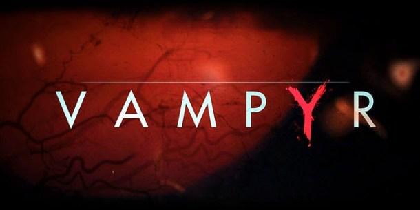 Vampyr | oprainfall