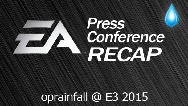 E3 2015 Electronic Arts (EA) Recap