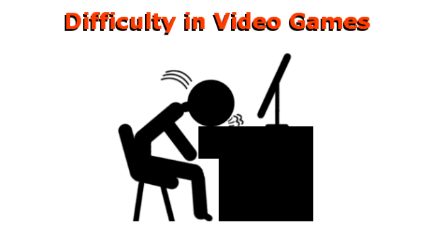 Difficulty in Video Games