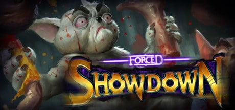 Forced Showdown | Header