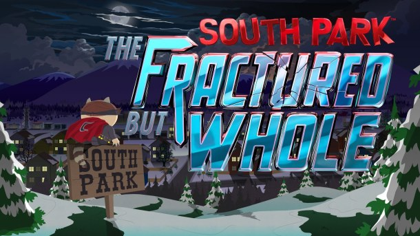 anticipated games | South Park: The Fractured but Whole
