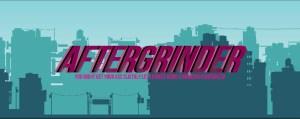 AFTERGRINDER | Title Screen