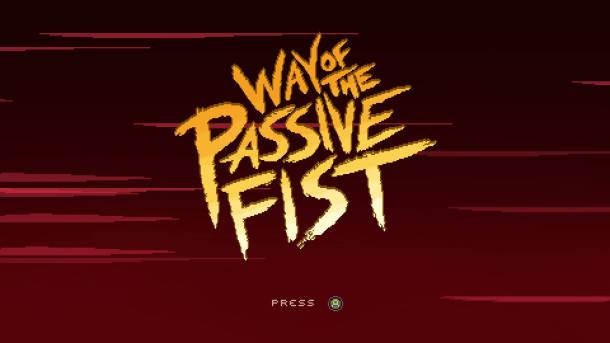 Way of the Passive Fist Title Screen