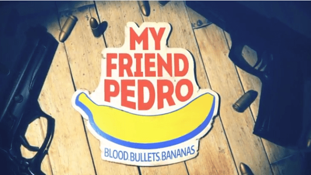 My Friend Pedro | featured 2