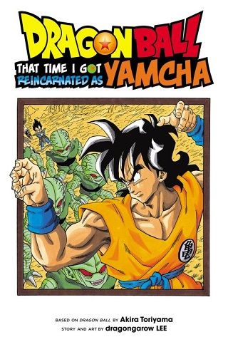 Dragon Ball: That Time I Got Reincarnated as Yamcha Cover