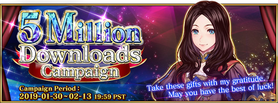 Fate/Grand Order | 5 Million Downloads Campaign