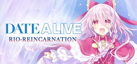 DATE A LIVE: Rio Reincarnation   Header