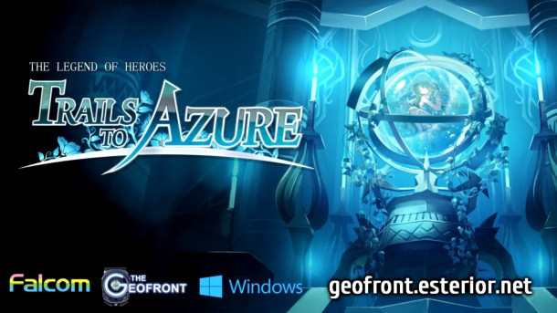The Legend of Heroes: Trails to Azure   The Geofront Localization