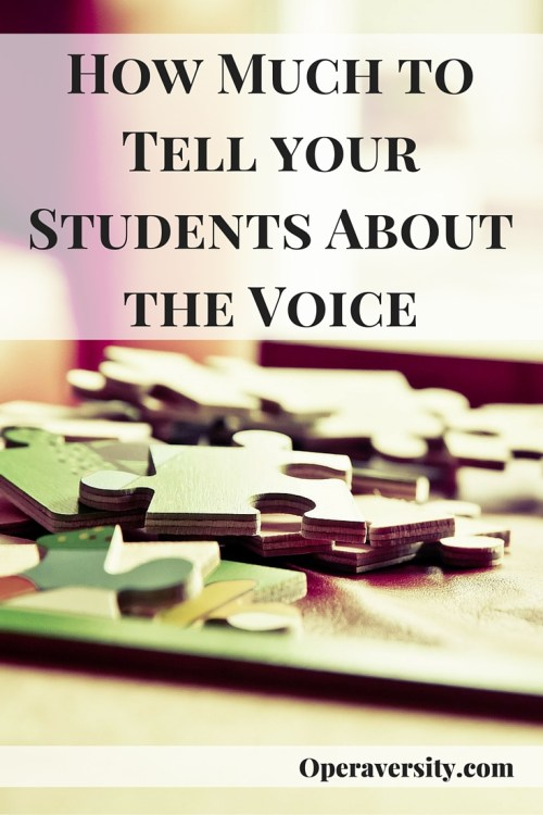 How Much to Tell your Students About the Voice
