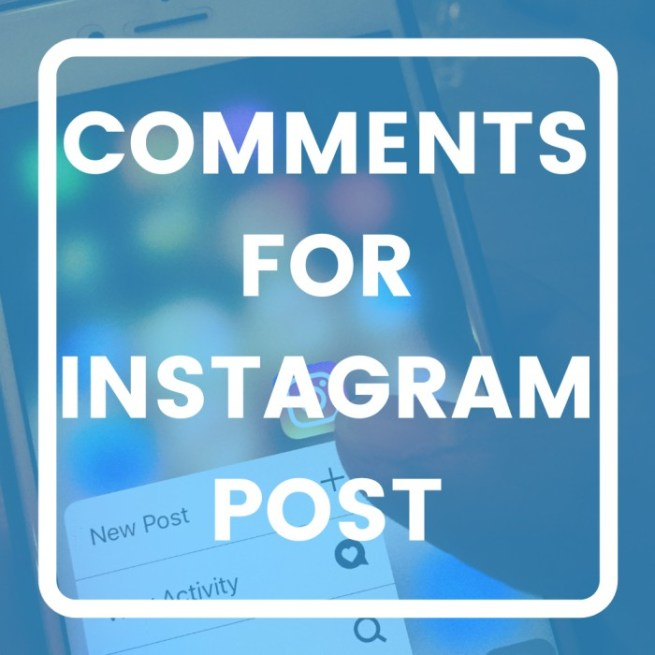 best Comments For Instagram
