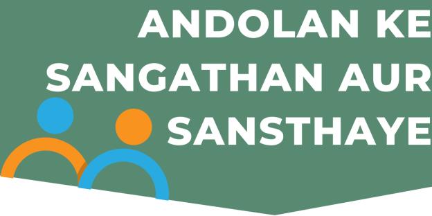 Andolan Ke Sangathan Aur Sansthaye