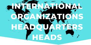 International Organizations and Headquarters