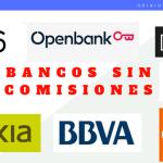 Bancos sin comisiones y cómo elegir entre los mejores