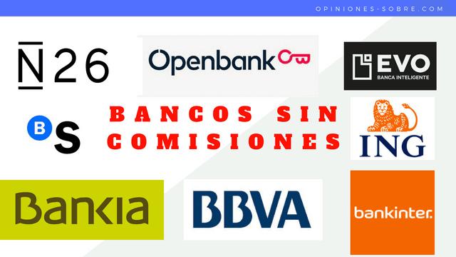 🥇 Bancos online y cuentas SIN comisiones ni nómina【Junio 2019】✅
