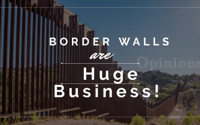 border walls are huge business