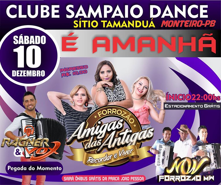 15403748_1336692113119157_6616192166381618593_o É Amanhã Forró das Antigas no Clube Sampaio Dance em Monteiro