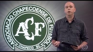 Globo Esporte Tudo sobre a Chapecoense;Avião cai e deixa 76 6
