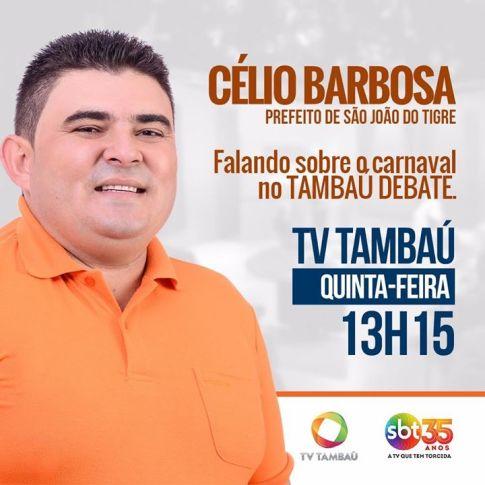 16796920_275677456195509_1431810702634222893_o Prefeito Célio Barbosa participará de uma entrevista nesta quinta (23) na TV Tambaú em João Pessoa