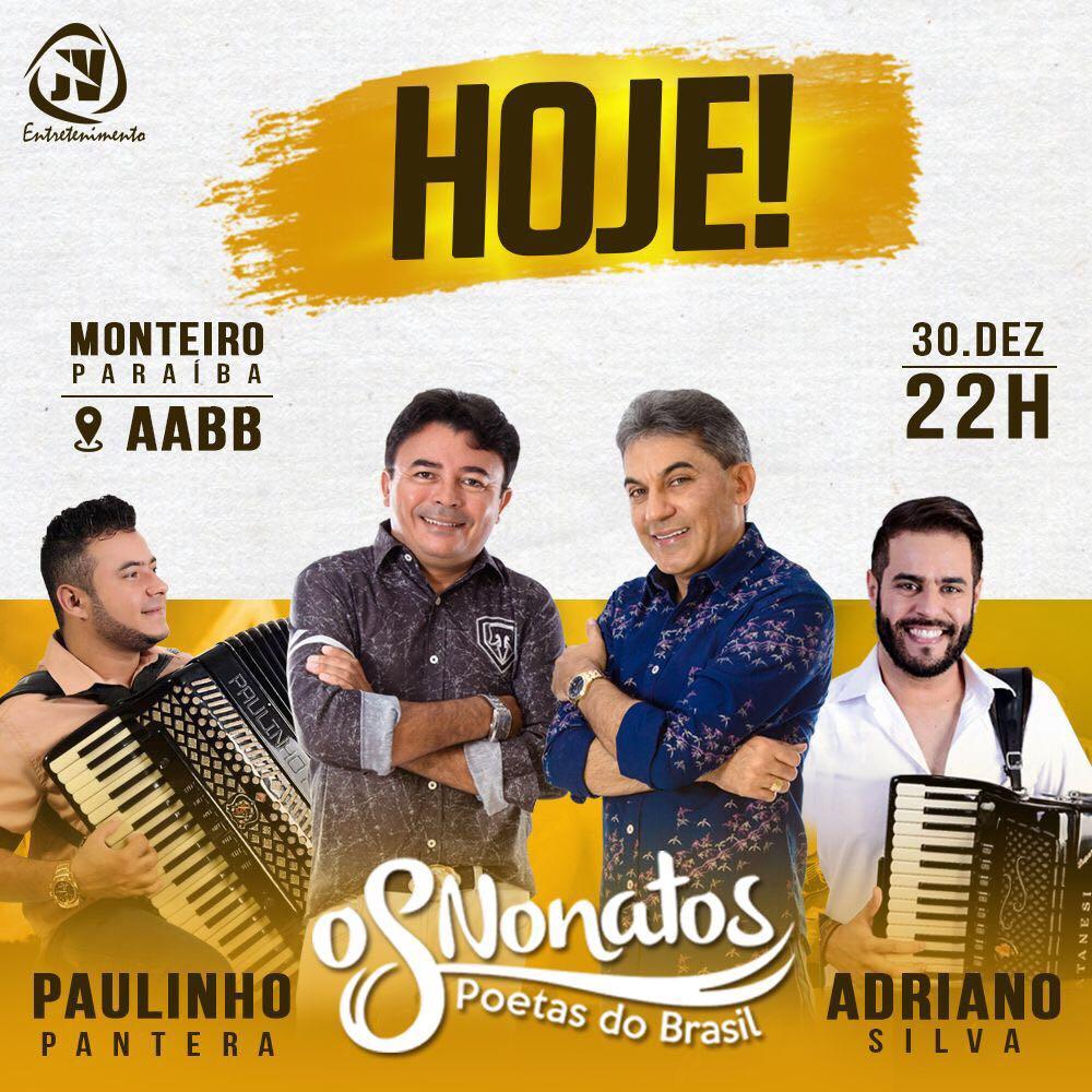 OS-NONATOS É HOJE!!! OS NONATOS, ADRIANO SILVA E PAULINHO PANTERA