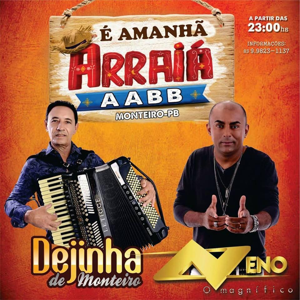dejinha É AMANHA 1º ARRAIÁ AABB com Dejinha de Monteiro & Neno o Magnifico
