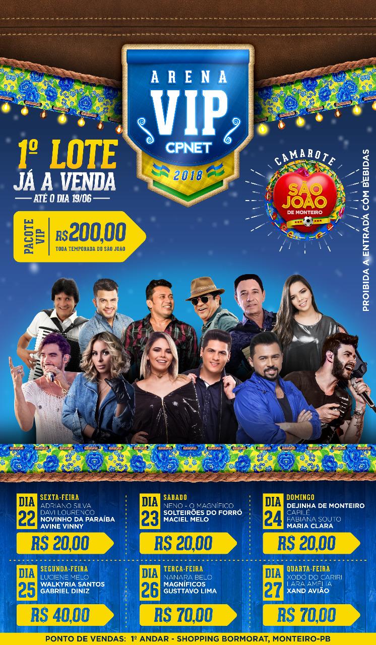 ARENA-VIP-CPNET.jpg02 Iniciadas as vendas do Primeiro Lote de Pulseiras Arena VIP CPNET para o São João de Monteiro 2018.