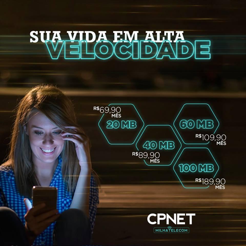 CP-NET-PROMOÇÕES Qual o melhor plano de Internet CPNET para sua Casa ou Empresa? Confira aqui!