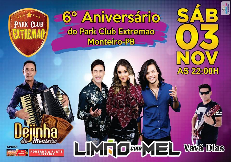 Park-Clube-Extremão Vem aí no Aniversário do Park Clube Extremão, Limão com Mel, Dejinha de Monteiro e Vavá Dias.