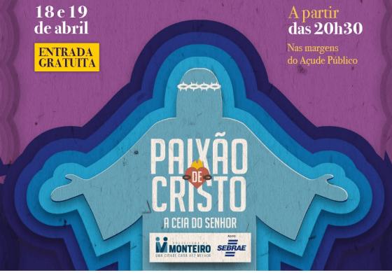 semana-santa-Monteiro-560x390 Paixão de Cristo: A Ceia do Senhor acontece  hoje em Monteiro