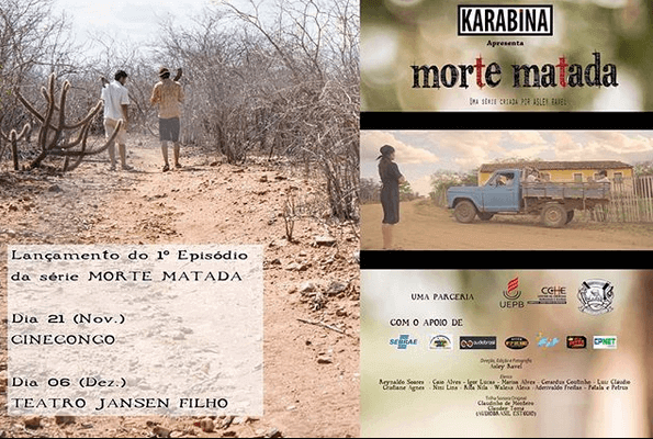 """FILME.jpg11-595x400 Série """"Morte Matada"""" do cineasta monteirense Asley Ravel será lançada no Cine Congo"""