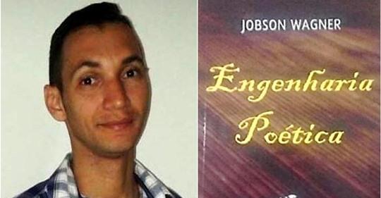 safe_image Engenharia poética : A concretização do livro de JOBSON WAGNER; Um santanense em busca de cultura