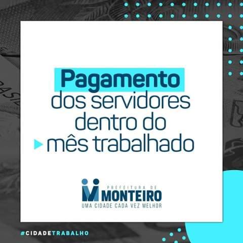 pagamento Prefeitura de Monteiro antecipa salários de junho e anuncia pagamento da primeira parcela do 13°