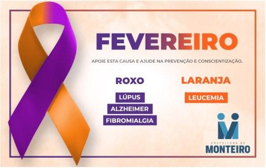 Campanha-Saude-Fevereiro Secretaria de Saúde do município de Monteiro destaca Fevereiro Laranja e Roxo, saiba mais