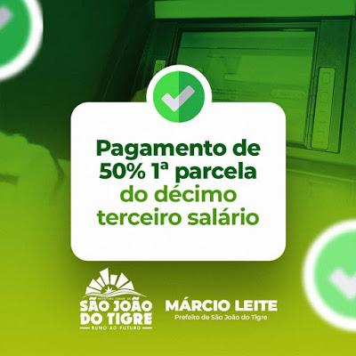 1-1 Prefeitura de São João do Tigre confirma que 1ª parcela do 13º salários dos servidores municipais será credita nesta quinta de forma ainda mais antecipada