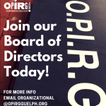 Join the OPIRG Guelph 2018-19 Board of Directors!