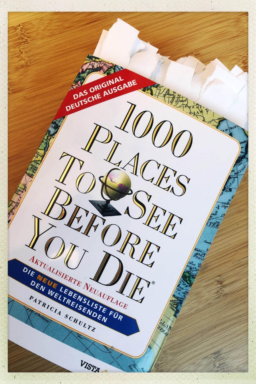 Noch viel auf der Reiseliste zu sehen, bevor ich sterbe