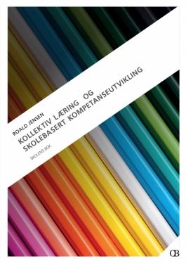 Kollektiv læring og skolebasert kompetanseutvikling