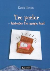 Tre perler - Historier fra mange land