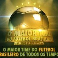 """SBT: Vote e escolha o """"Maior Time do Futebol Brasileiro de Todos os Tempos"""""""