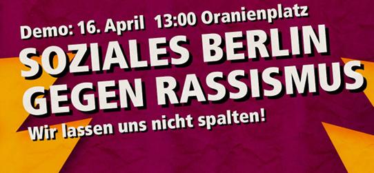16April2016banner-soziales-berlin-gegen-rassismus-542x251