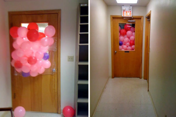 Attach cluster of balloons to a door so it looks like the whole room is filled.