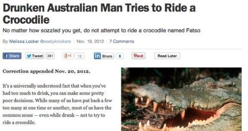 Warning: Crocodiles are still crocodiles even when you're really, really drunk.