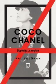 """""""Coco Chanel. Sypiając z wrogiem"""" Hal Vaughan"""